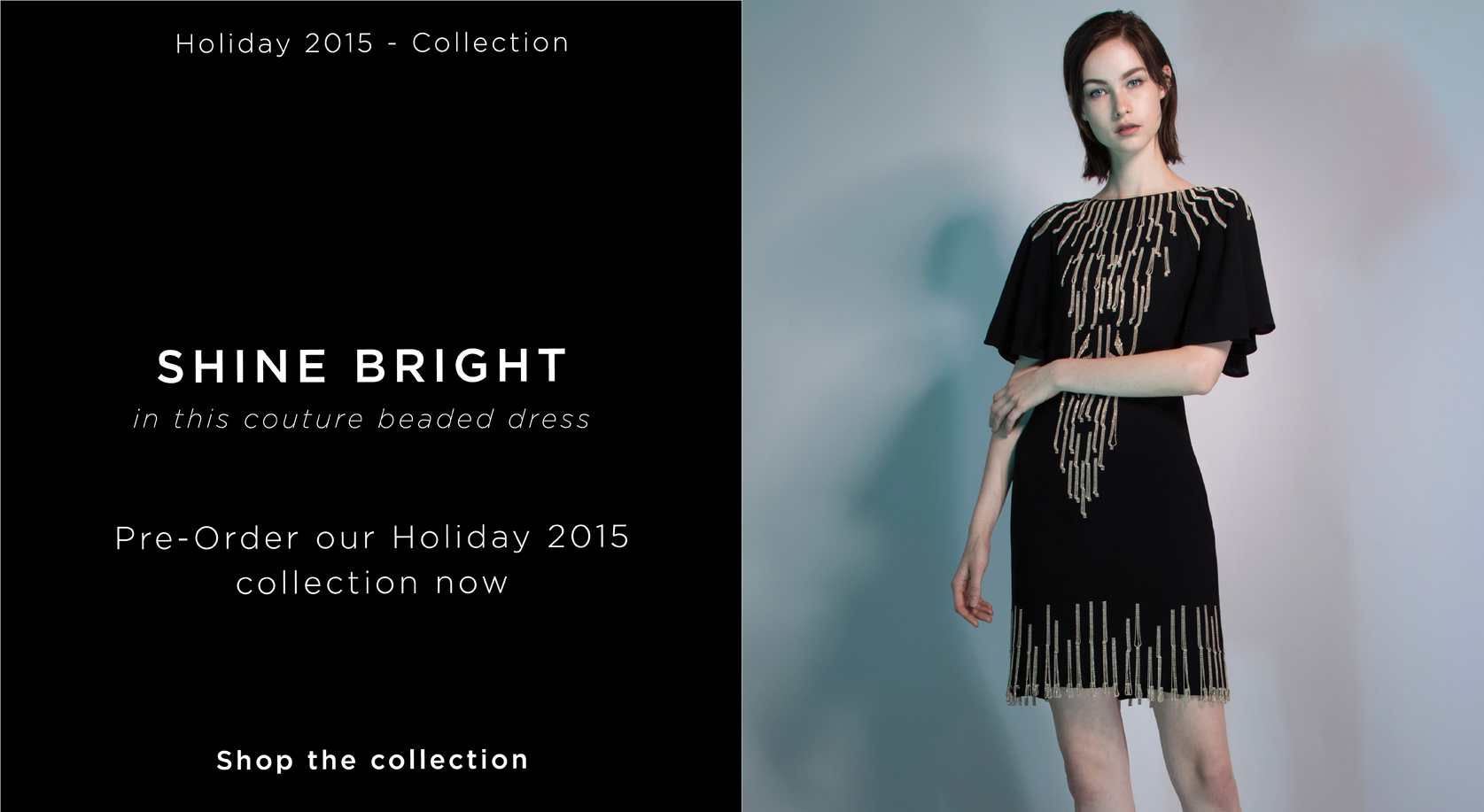 Shine Bright. Preorder Holiday 2015